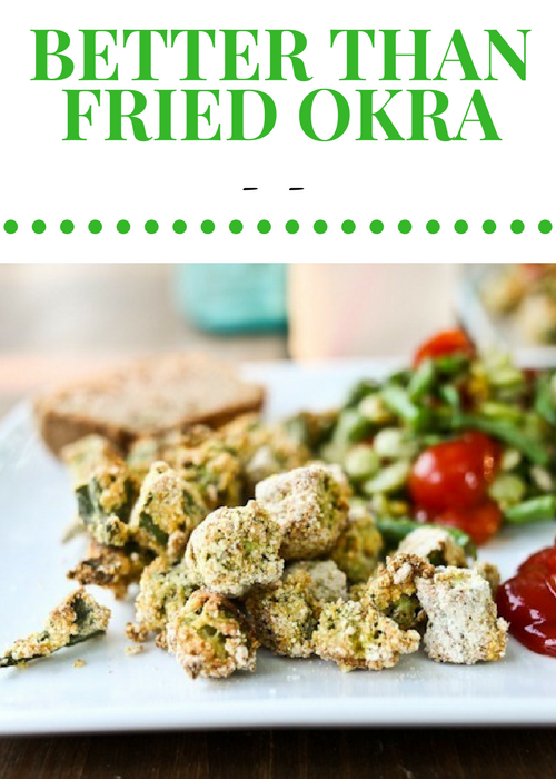 Better Than Fried Okra