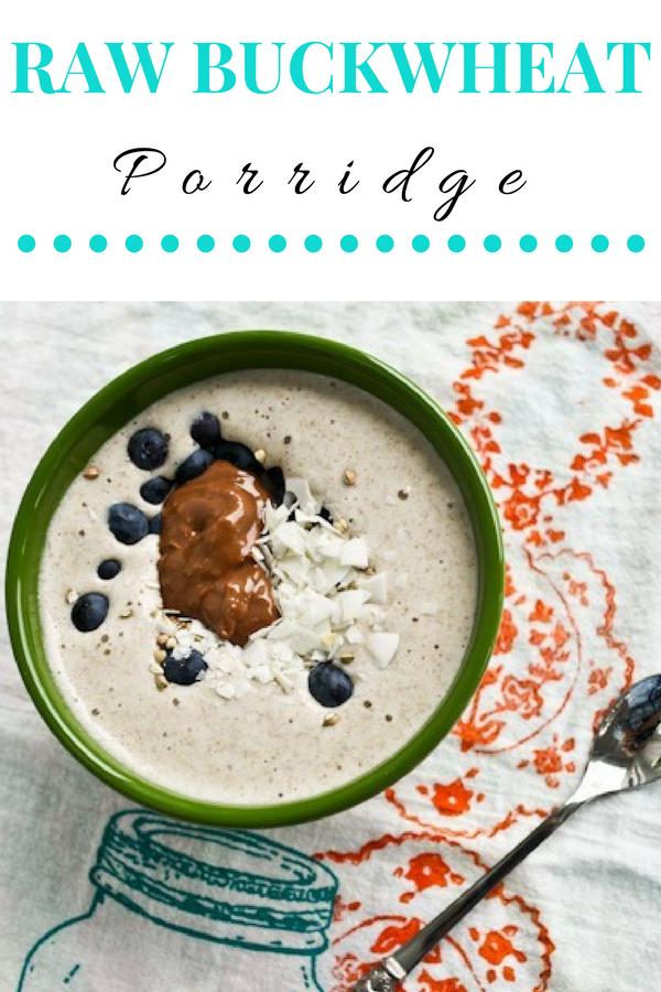 Raw Buckwheat Porridge