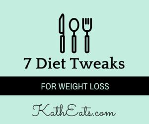 7 Diet Tweaks