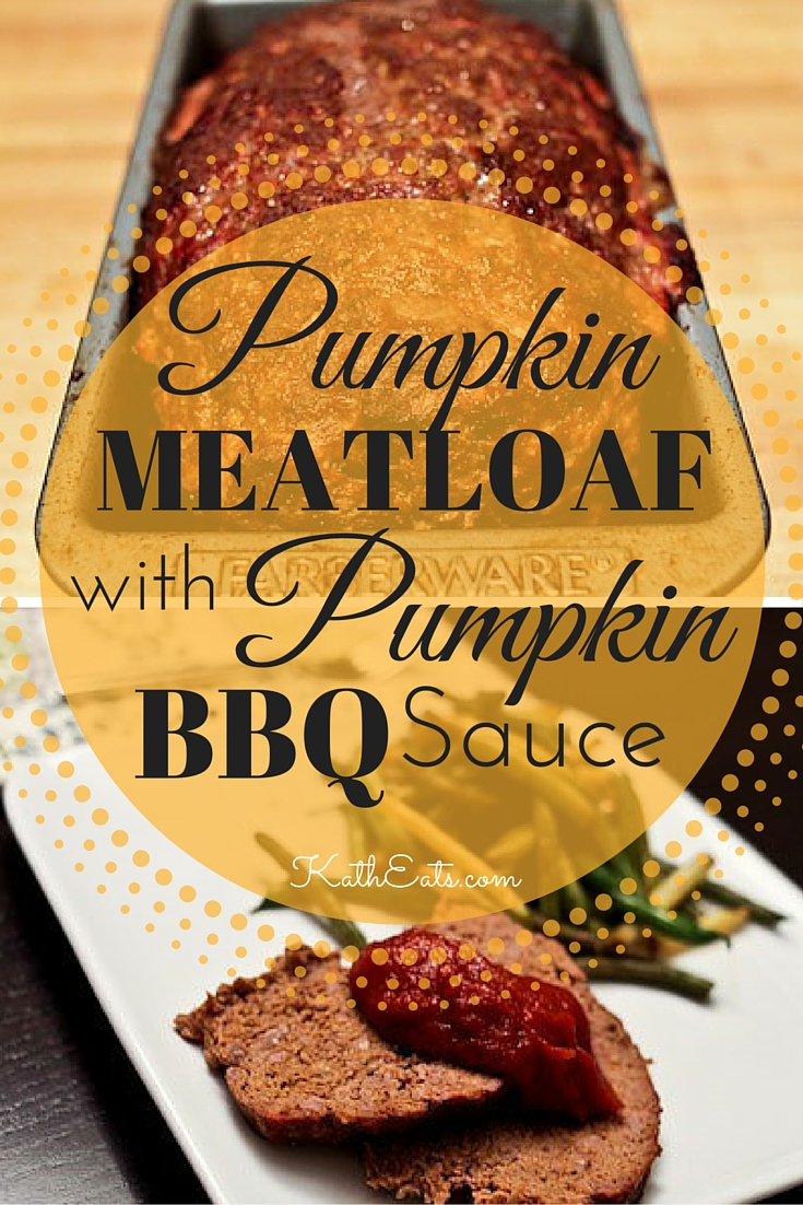 Pumpkin Meatloaf with Pumpkin BBQ Sauce