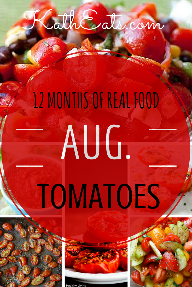 12 Months of Real Food: Tomatoes