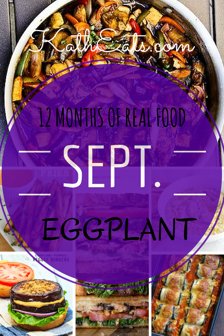 12 Months of Real Food: Eggplant