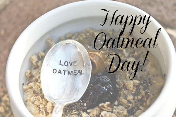 Happy Oatmeal Day