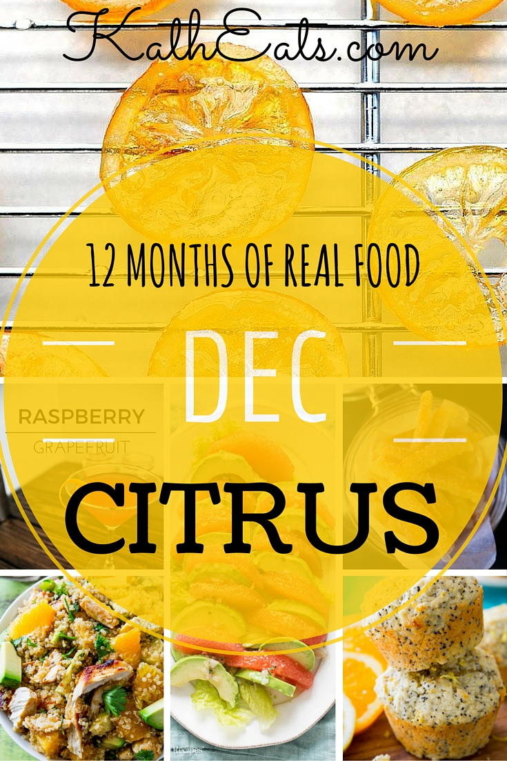 12 Months of Real Food: Citrus
