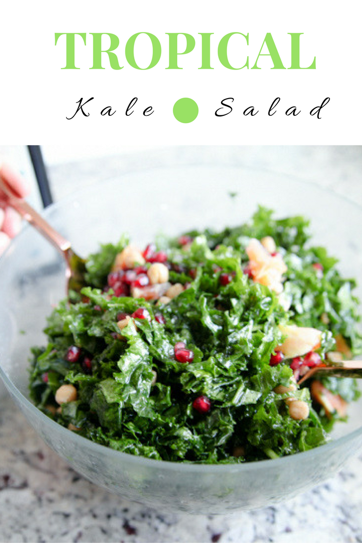Tropical Kale Salad - Kath Eats Real Food