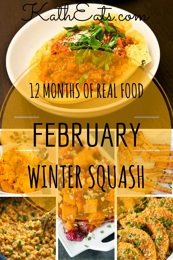 12 Months Of Real Food Winter Squash Kath Eats Real Food