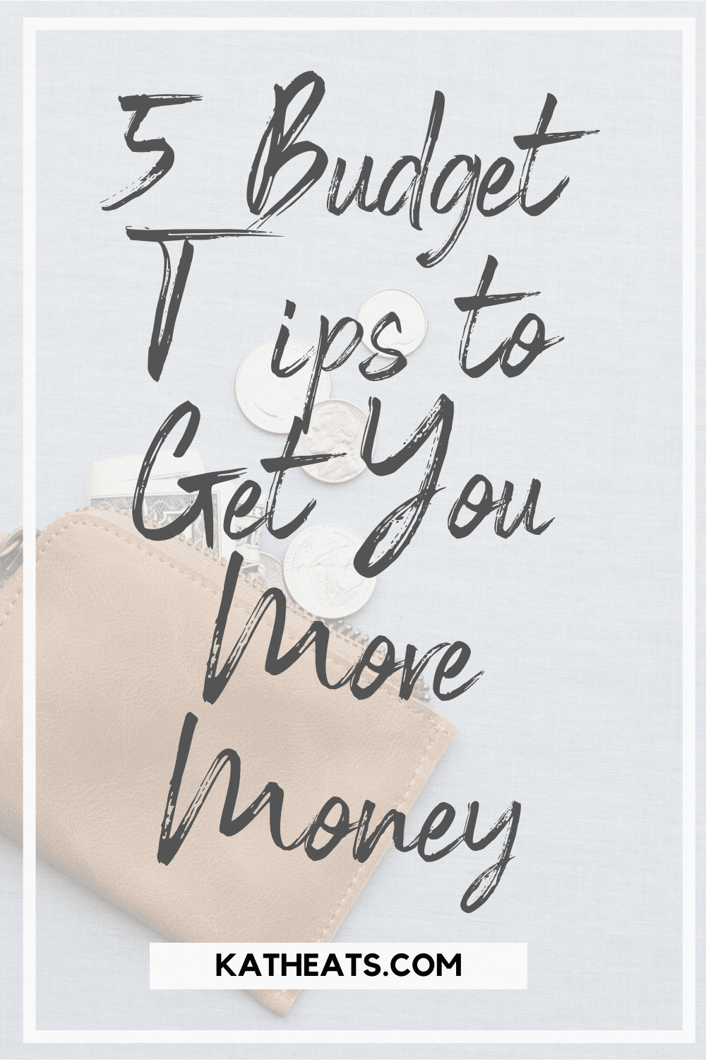 5 budget tips to get you more money