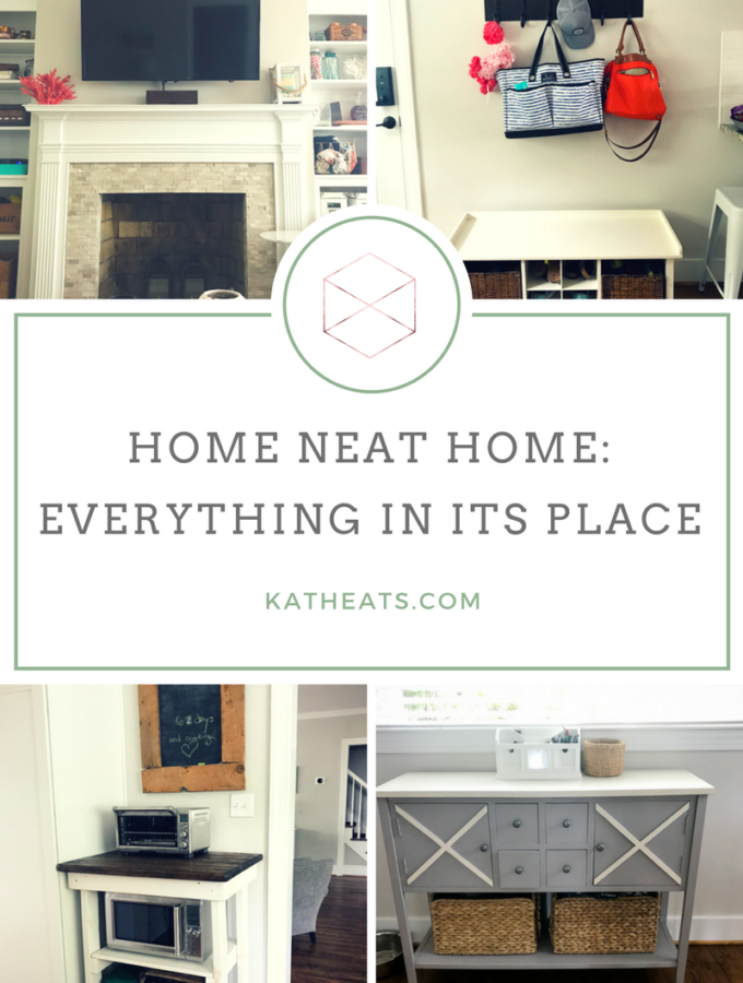 Home Neat Home: A Place For Everything