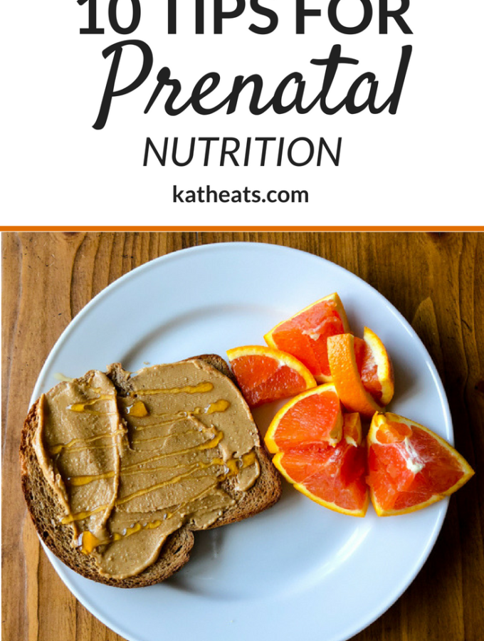 10 Tips For Prenatal Nutrition