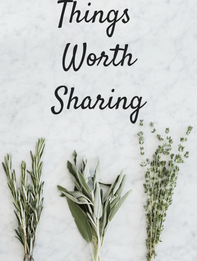 Things Worth Sharing