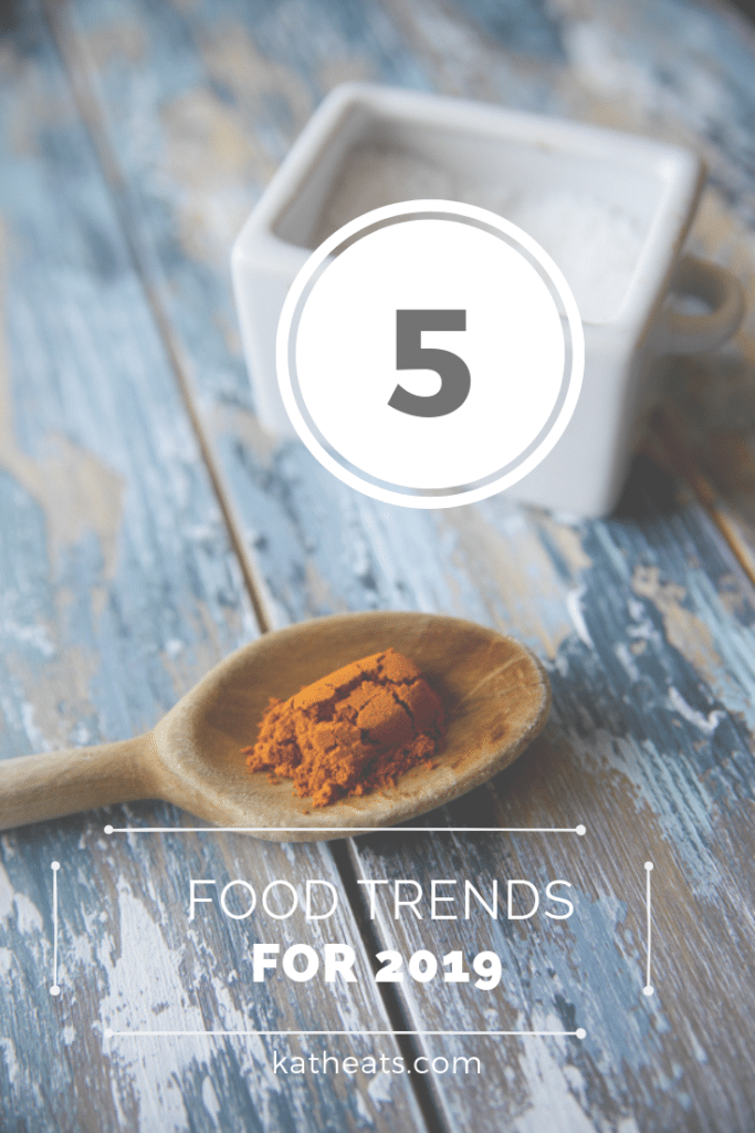 five food and nutrition trends for 2019