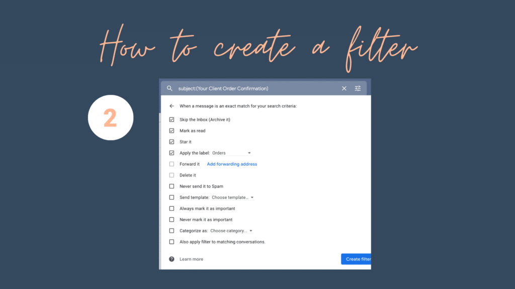 how to create a filter in Gmail step two