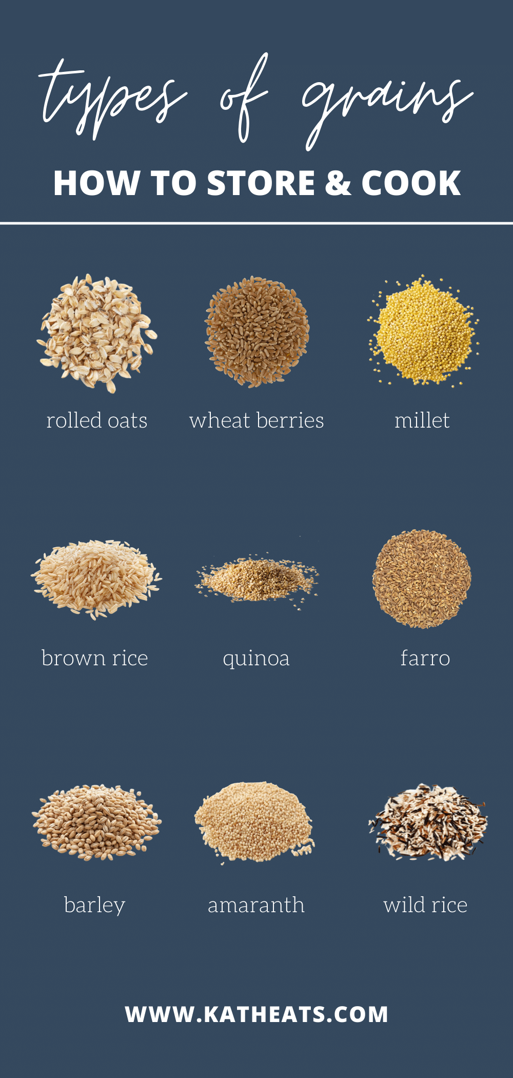 Types of Grains: How To Store & Cook